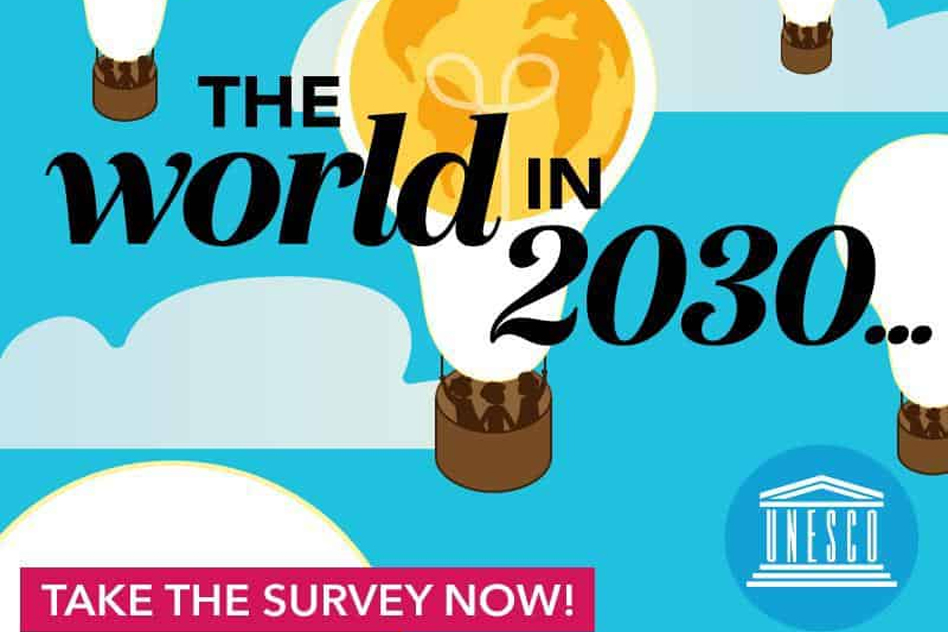UNESCO survey: the world in 2030