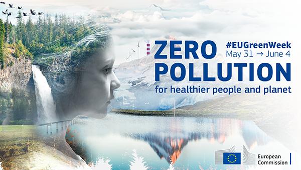 EU Green Week 2021 #zero pollution, 31 May-4 June